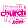 Black Church Flyers