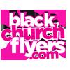 Black Church Flyers